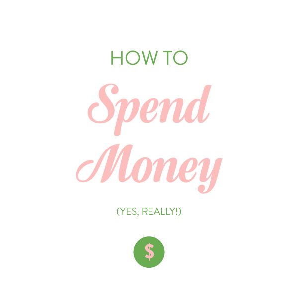 how-to-spend-money