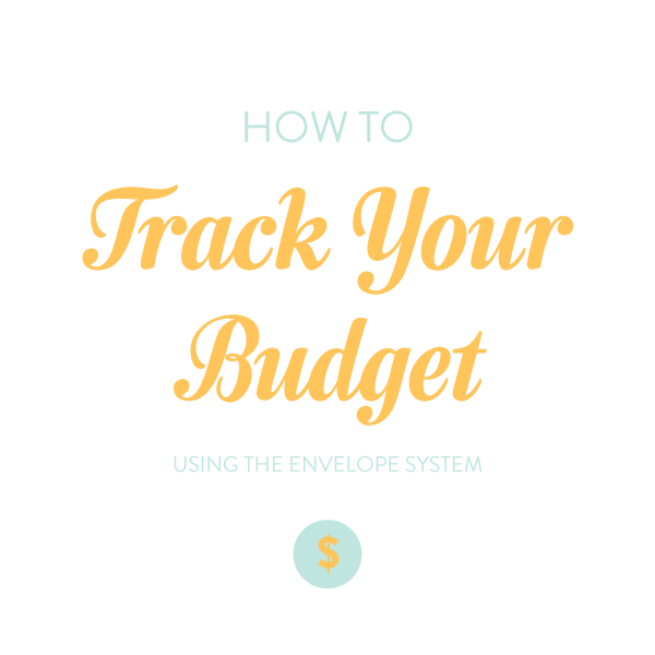 tracking-your-budget-using-the-envelope-system