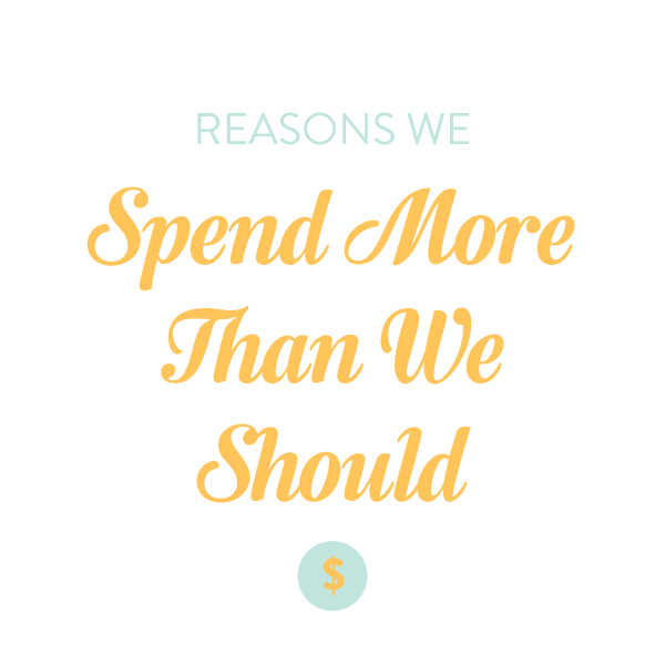 reasons-we-spend-more-than-we-should