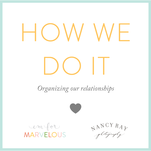 How We Do It: Relationships